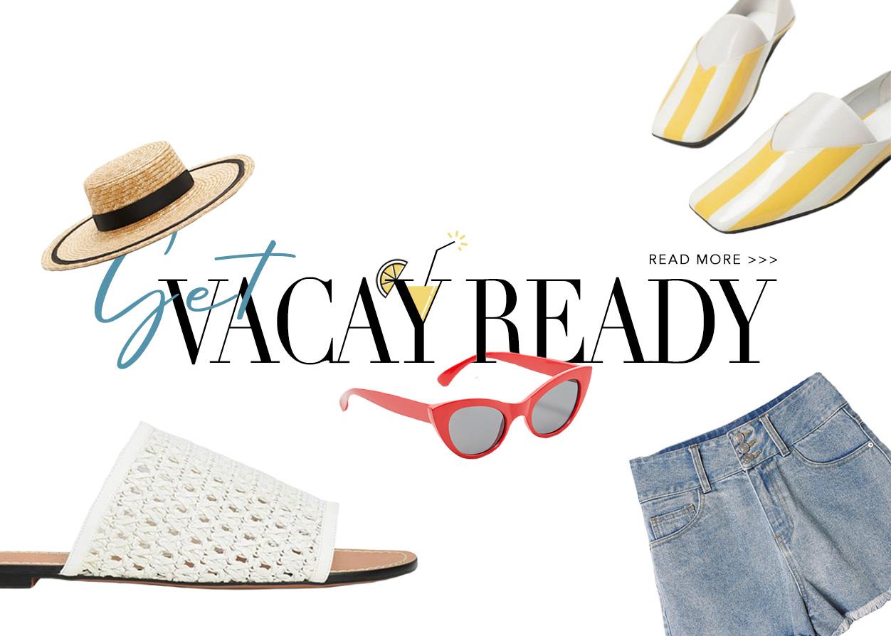 GET VACAY-READY