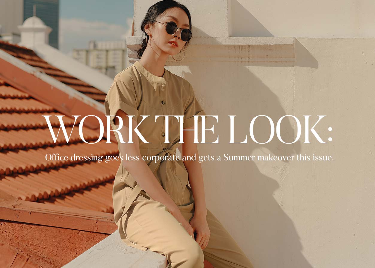WORK THE LOOK: