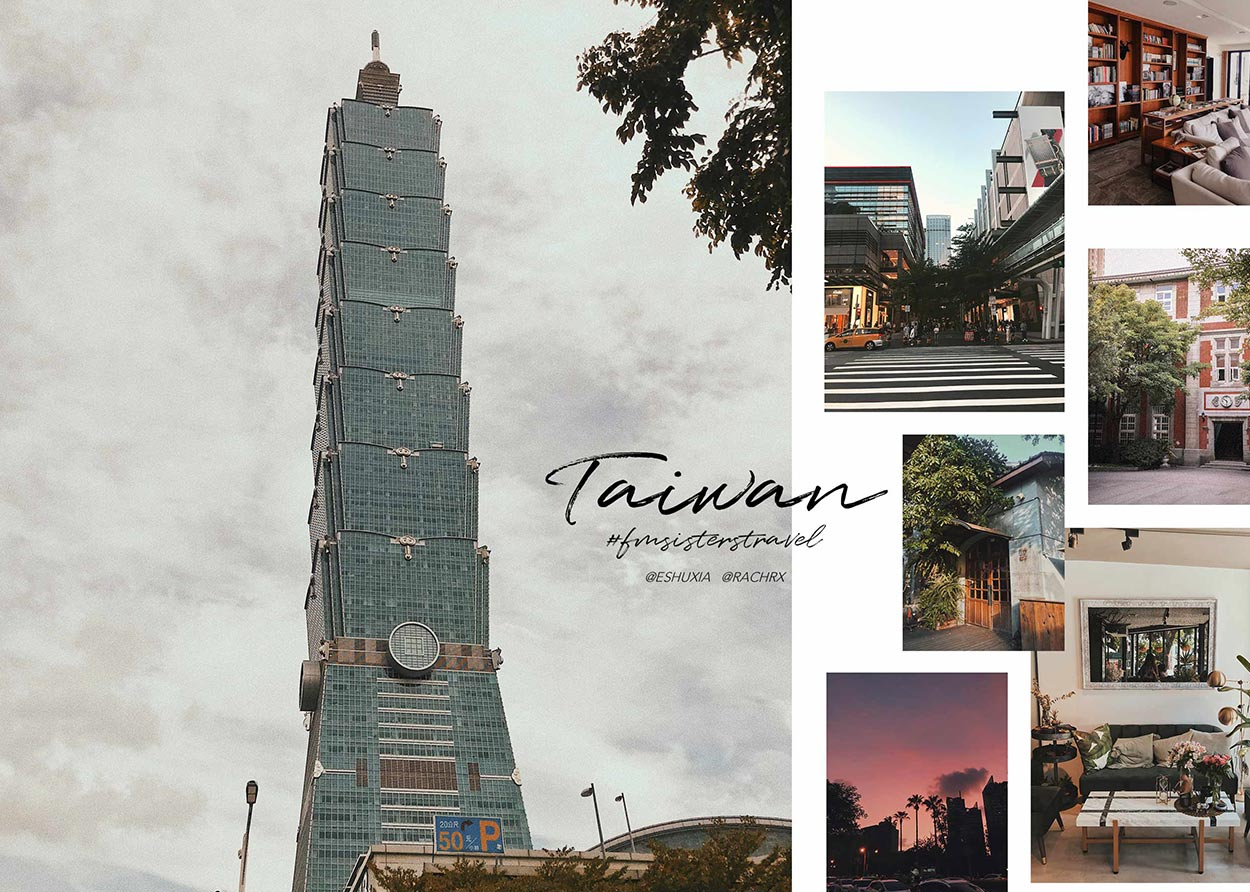 #FMSISTERTRAVEL : TAIWAN