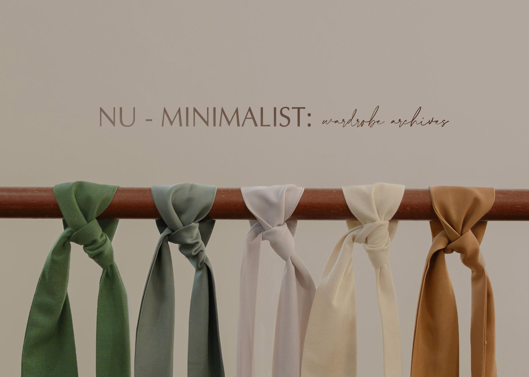 NU-MINIMALIST: wardrobe archives
