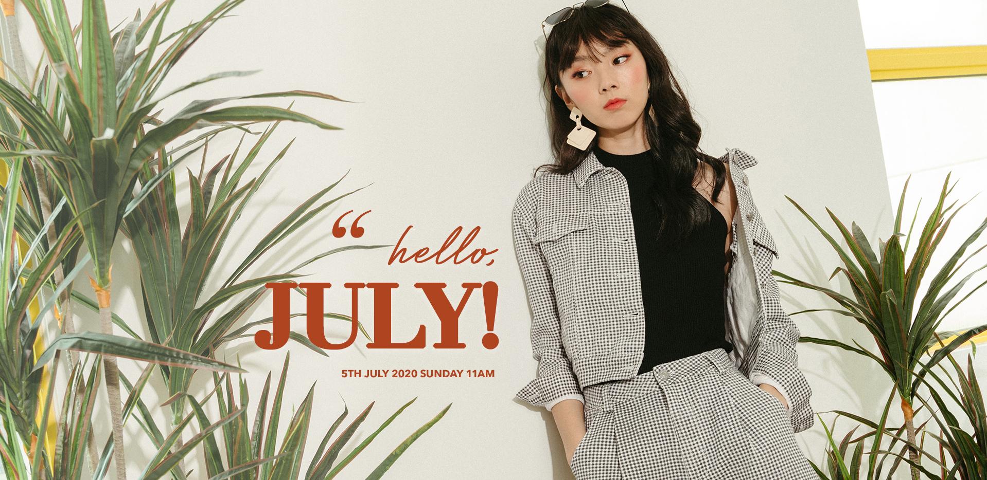 HELLO, JULY!