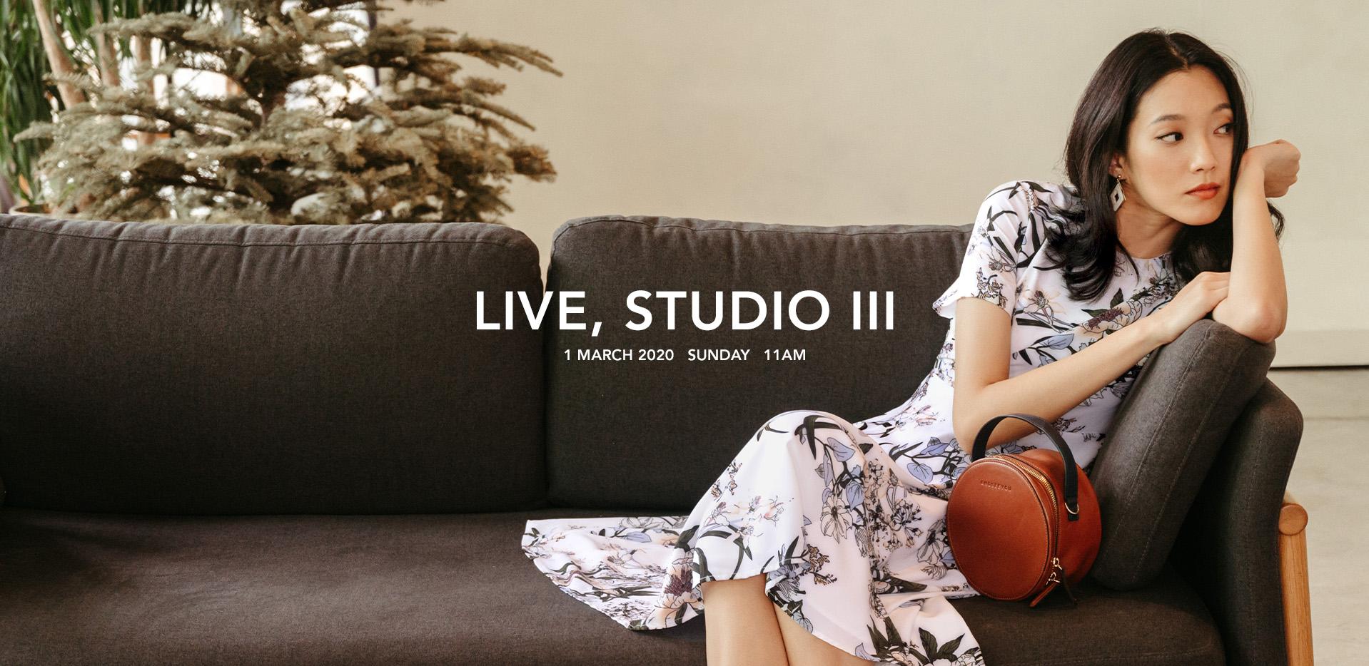 LIVE, STUDIO III